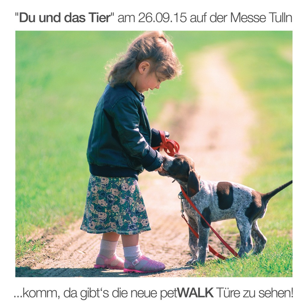 """petWALK auf der auf der Internationalen Hundeausstellung """"Du und das Tier"""" in Tulln."""